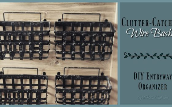 Clutter Catching Wire Baskets: a DIY Entryway Organizer